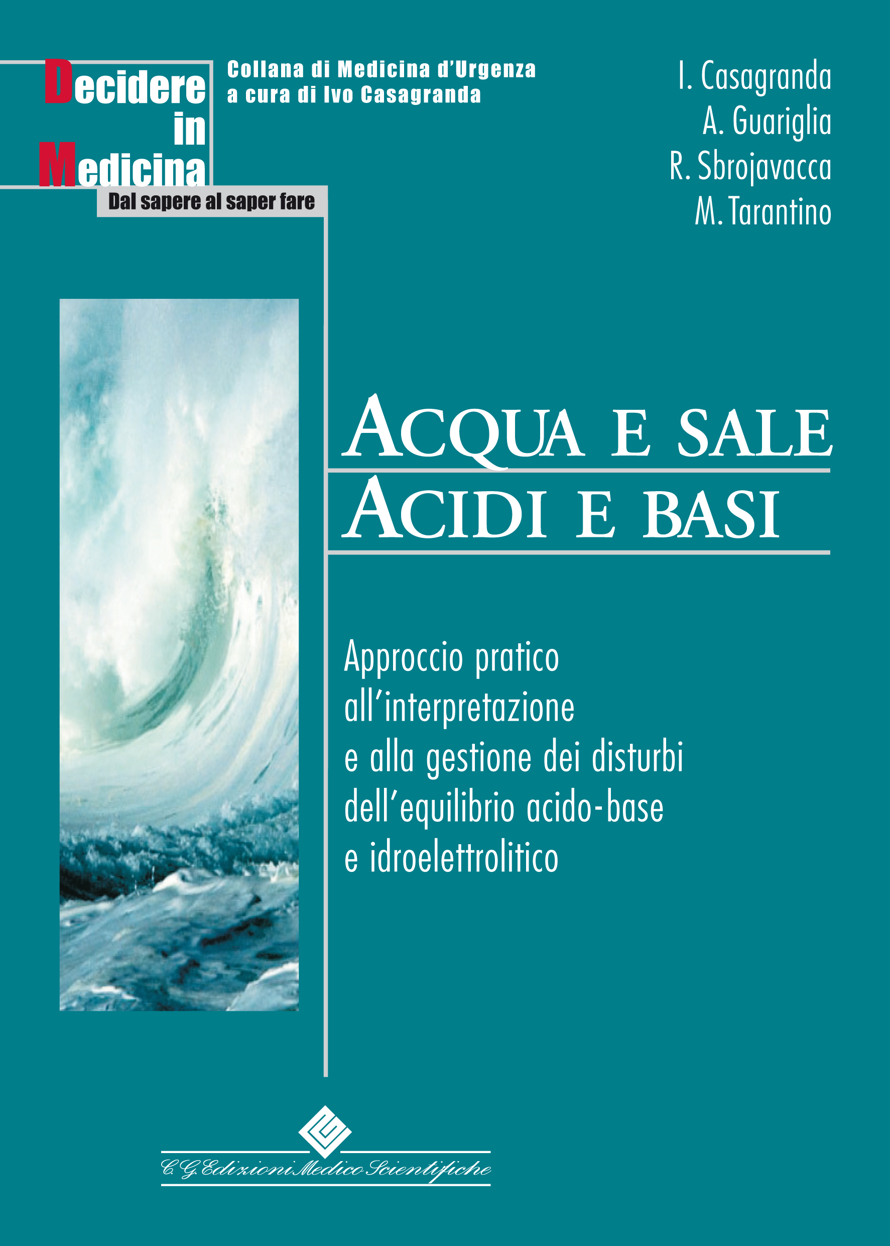 Acqua e sale. Acidi e basi