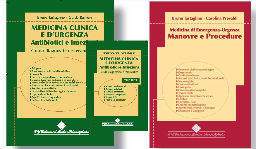 Medicina Clinica e d'Urgenza. Antibiotici e Infezioni + Manovre e procedure